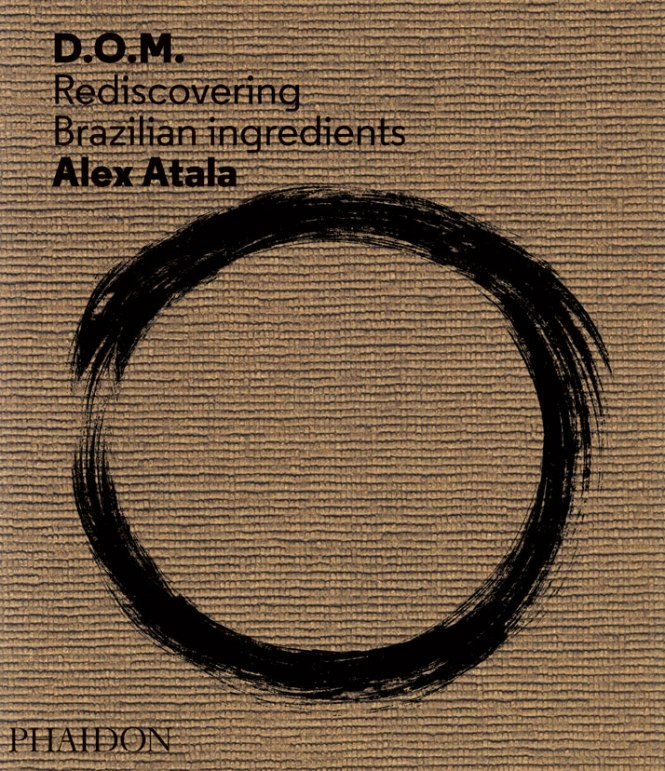 alex-atala-DOM-Rediscovering-Brazilian-Ingredients-Phaidon-yatzer-9